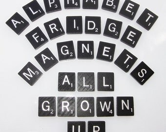Black Scrabble Alphabet Refrigerator Magnets . . . .All Grown Up