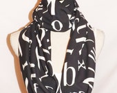Black Letters Scarf Jersey Knit Infinity Scarf, Loop Scarf-Great teacher gift