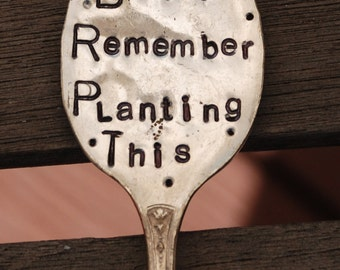 I don't Remember Planting This hand stamped Spoon with DOTS