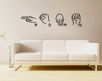 Sign Language decal-  HOME