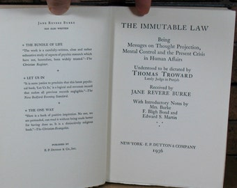 The Immutable Law - Thought Projection and Mental Control by Jane Revere Burke 1st ed HC 1936