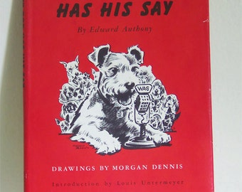 Vintage Every Dog Has His Say Book - Every Dog Has His Say Book - Vintage Poety Book - Dog Poetry Book