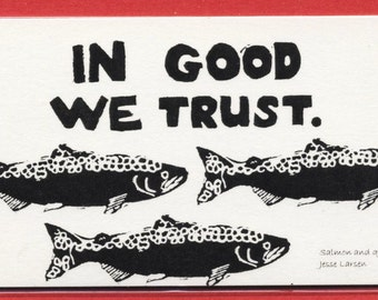 Magnet. Words. In good we trust & salmon school block prints by Jesse Larsen. Original, soulful, sustainable. flat rate shipping 1 or more