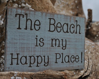Beach Sign, The Beach Is My Happy Place Sign, Beach Cottage Sign, Beach Wall Sign, Beach Home Decor Sign.