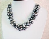 Silver Gray Bridesmaid Jewelry, Pearl Cluster Necklace, Bridesmaid Necklace Chunky Necklace, Bridesmaid Pearl Necklace,Pearl Wedding Jewelry