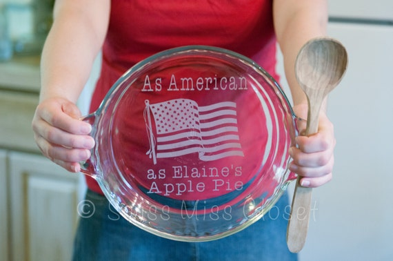 Personalized American Apple Pie 9.5 inch Pie Plate Custom Etched Made in the USA
