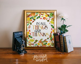 Thanksgiving fall printable, wall art print decor poster, autumn decor decoration, in all things give thanks halloween INSTANT DOWNLOAD
