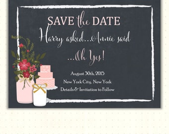 Save the Date Card, announcement, wedding, engagement, chalkboard, mason jars, digital, printable, invite  WSD1493