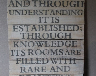 By Wisdom a house is built ... wood sign - block letters