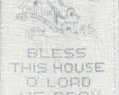 Vintage Pre Printed Linen Cloth for Cross Stitch - Bless This House Theme, No. 339 D, Crewel & Cross Stitch Embroidery Printed Fabric