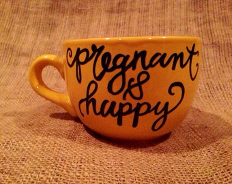 Pregnant & Happy Soup Mug Perfect for the Expectant Mother who is eating for two :)