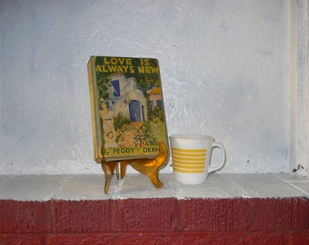 Rare Pulp Fiction Romance Novel, Love Is Always New, Peggy Dern, 1935 aka Peggy Gaddis