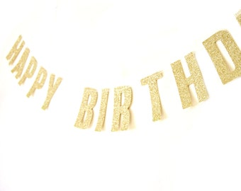 Happy Birthday Gold Glitter Banner - Birthday Garland , Text Bunting, Birthday Banner, Happy Birthday Bunting