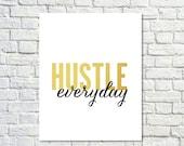 BUY 2 GET 1 FREE Typography Poster, Gold Black Decor, Hustle, Motivational Poster, Inspirational, , Office Decor - Hustle Everyday 2