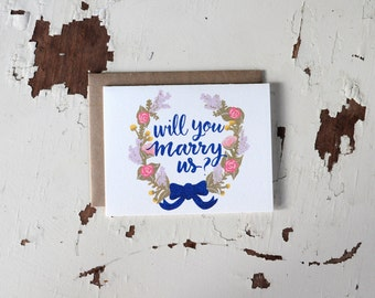 Will You Marry Us Card - Floral Wreath