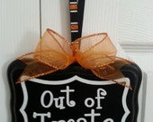 "Halloween Sign:     ""Out of Treats"""