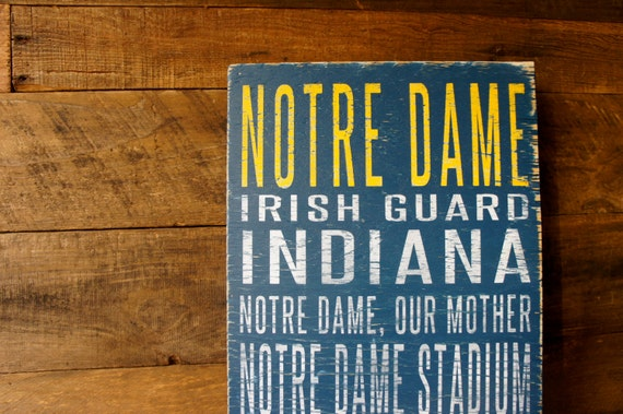 University of Notre Dame Distressed Wood Sign--Great Father's Day Gift!