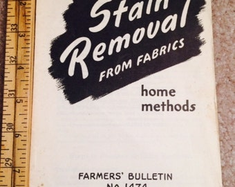 Stain Removal From Fabric - Home Methods - Farmer's Bulletin