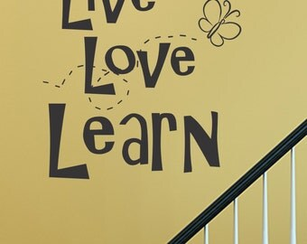 Slap-Art™ Live love learn Wall Art Decal Sticker lettering saying uplifting inspirational quote verse