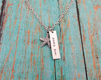 Beach Bum - Hand Stamped Necklace with Starfish Charm