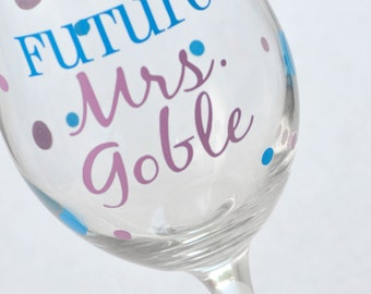 Future Mrs. Personalized wine glass with polka dots