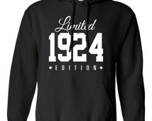 1924 Limited Edition B-day Hoodie 92nd Birthday Gift Cool hipster swag mens womens ladies hooded sweatshirt sweater Unisex TH-015
