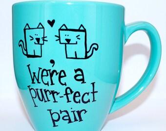Hand Drawn We're A Purr-fect Pair Mug (Customizable)