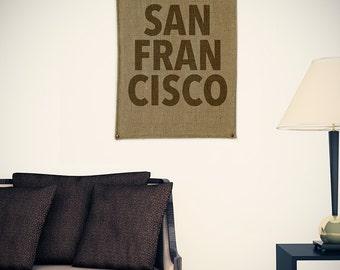 San Francisco Typography Burlap Wall Banner
