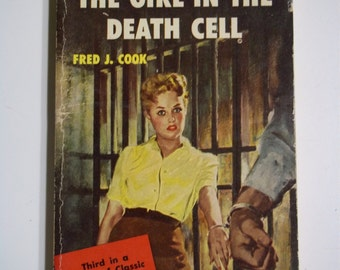 The Girl in the Death Cell by Fred J. Cook Gold Medal Books 1953 Vintage Paperback Book