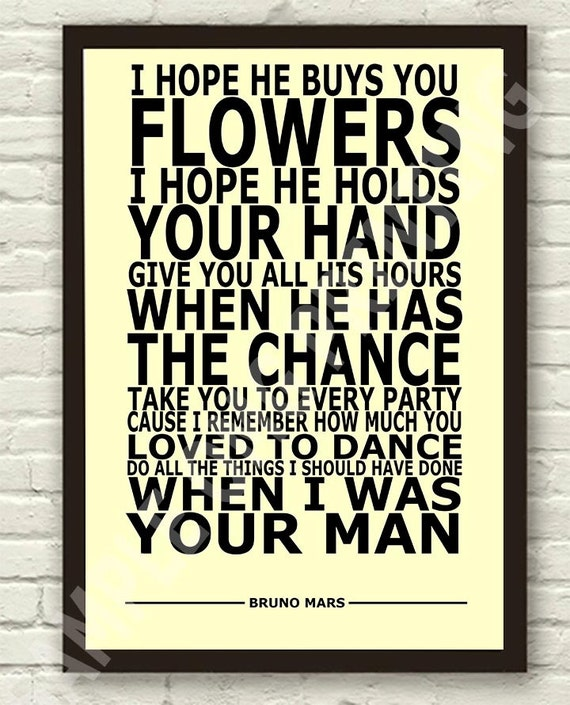 Bruno Mars When I Was Your Man Lyric Art by TheRealPopArt