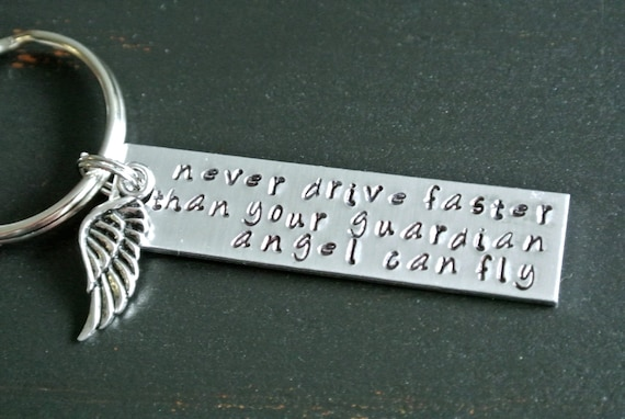 Never Drive Faster Than Your Guardian Angel Can Fly New
