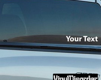 Custom Text Decal - Wall Decal - Car Decal
