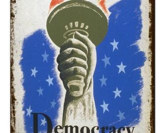 Democracy A Challenge Vintage Metal Sign Retro Tin Plaque Advert