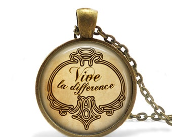 Viva La Difference French Quote Necklace, Antique Bronze Jewelry, Long Live The Difference French Necklace, French Pendant Quote Jewelry