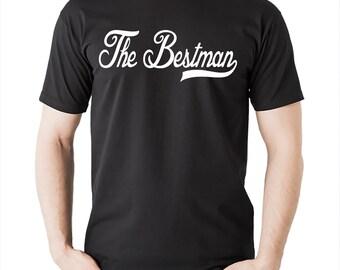 The Bestman T-Shirt Wedding Tee Shirt