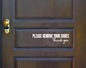 Please Remove Your Shoes Thank You vinyl lettering quote wall decal sticker art door