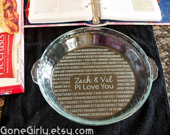 Pi Love You Pie Plate 3.14 - Any Customization Font or Text - Engraved Pi Pie Plate - Basic or Deep Dish
