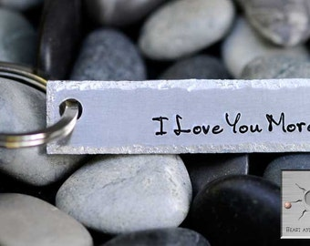 Hand Stamped Keychain - I Love You More Key Chain - Valentine's Day Gift -Personalized - Custom - Made To Order