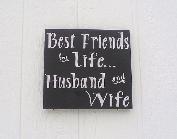 Best Friends For Life Husband And Wife Sign Hand Painted