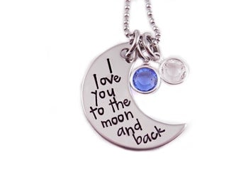 Personalized Love You To The Moon And Back Necklace - Hand Stamped Jewelry - Personalized Necklace - Mother Jewelry - Birthstone Necklace