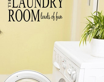 The Laundry Room Loads Of Fun Vinyl Wall Decal Quotes Home Sticker Decor (JR251)