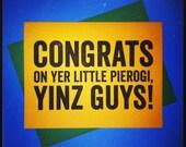 Pittsburgh Yinzer New Baby Little Pierogi Card