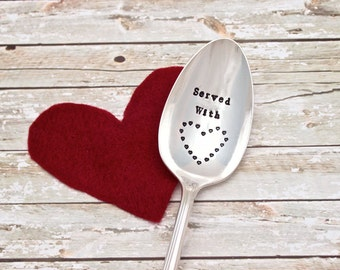 Served with LOVE Serving Spoon - Large Server - Heart - Vintage Silver Plate - Hand Stamped Spoon  - Kitchen Decor - Hostess Gift - Holiday