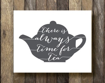 Kitchen Typography - Tea Time Printable - It's Always Tea Time - Kitchen Typography Print - Tea Print - Kitchen Art - Kitchen Art Prints