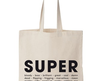 Super / Screen printed tote bag