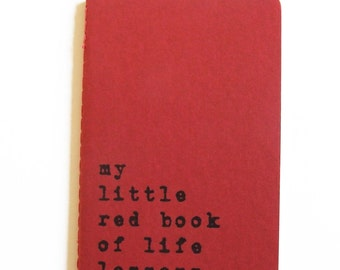 Hand printed MOLESKINE® notebook; 'my little red book of life lessons', your notes to become your own life coach!