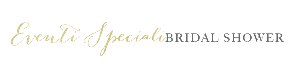 Eventi Speciali - Bridal Shower
