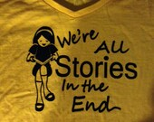 We're All Stories tee