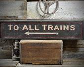 To All Trains Arrow Station Sign - Rustic Hand Made Vintage Wooden ENS1000509