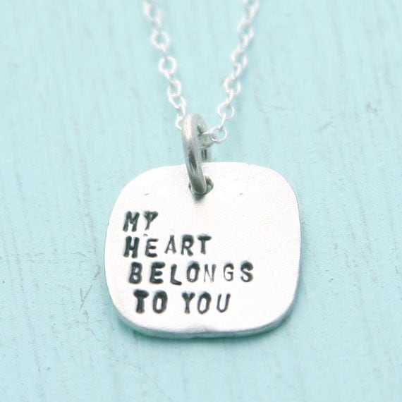 Love Quote Necklace My HEART BELONGS to YOU... eco-friendly sterling silver necklace.  Artisan made and Handcrafted by Chocolate and Steel